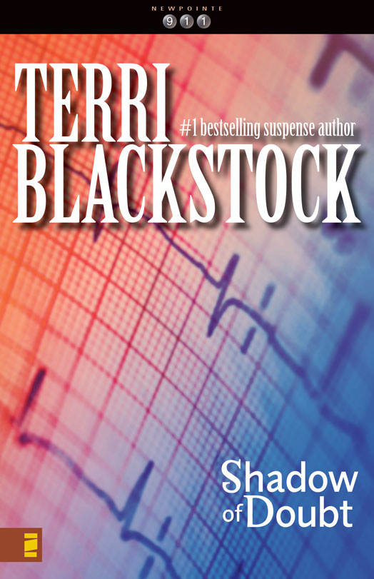 Shadow of Doubt By: Terri   Blackstock