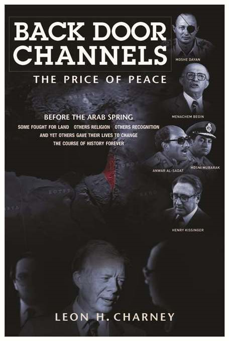 Back Door Channels: The Price of Peace By: Charney, Leon H.