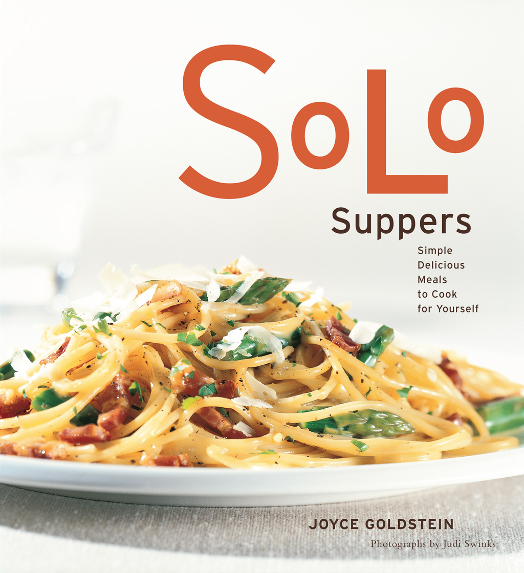 Solo Suppers By: Joyce Goldstein