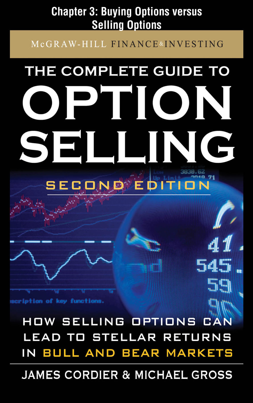 The Complete Guide to Option Selling, Second Edition, Chapter 3 - Buying Options versus Selling Options