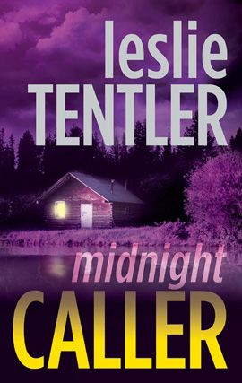 Midnight Caller By: Leslie Tentler