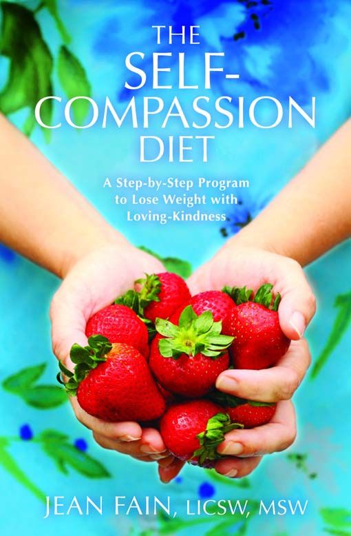 The Self-Compassion Diet By: Fain Jean LICSW MSW