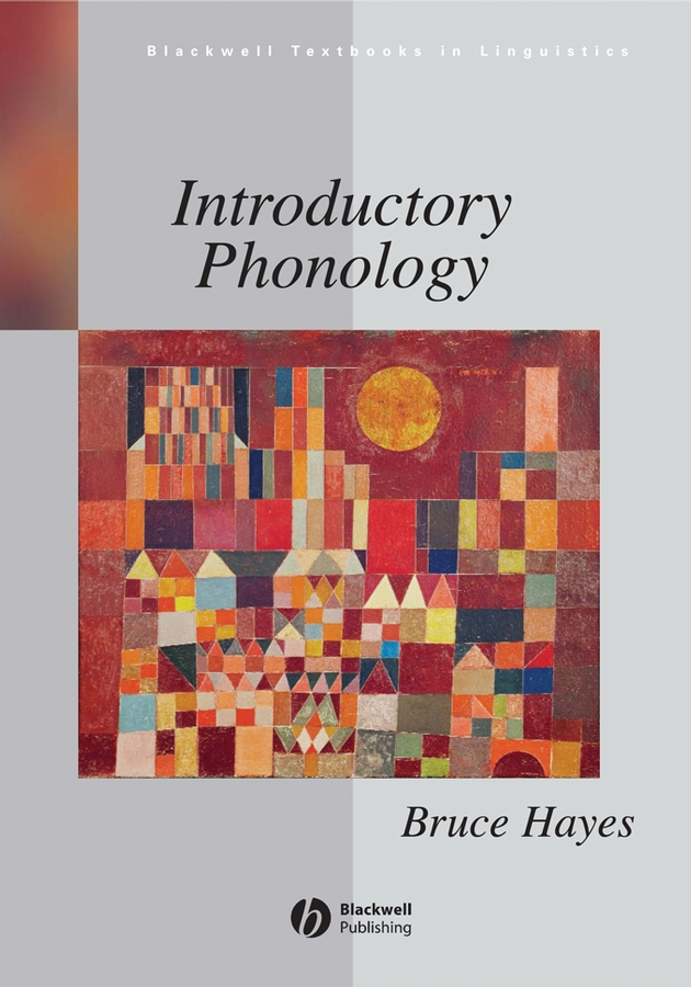 Introductory Phonology By: Bruce Hayes