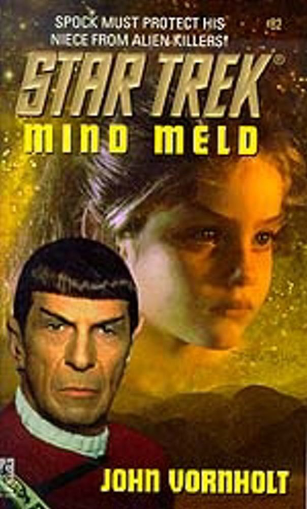 Star Trek: Mind Meld By: John Vornholt