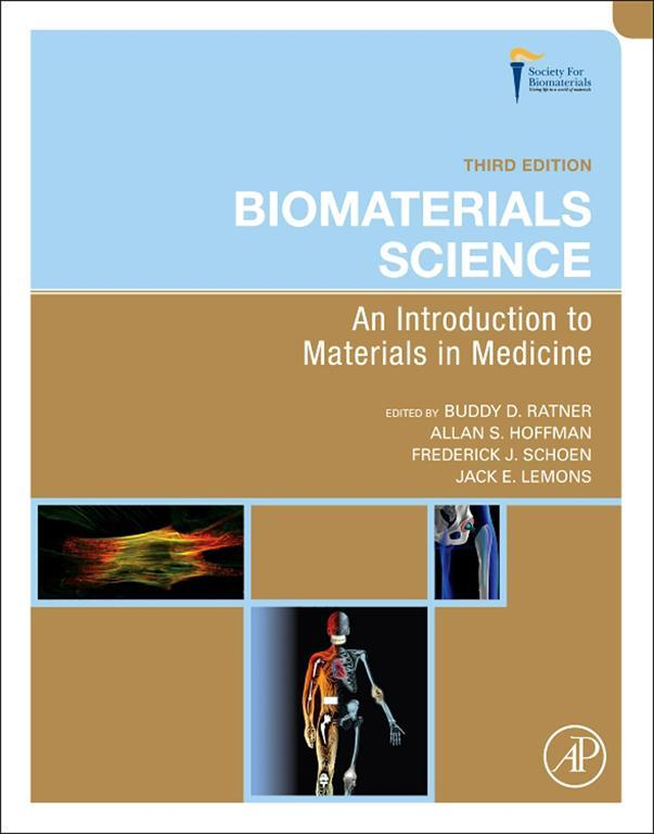 Biomaterials Science An Introduction to Materials in Medicine