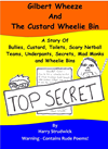 Gilbert Wheeze And The Custard Wheelie Bin