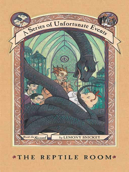 A Series of Unfortunate Events #2: The Reptile Room By: Lemony Snicket,Brett Helquist,Michael Kupperman