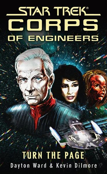 Star Trek: Corps of Engineers: Turn the Page By: Dayton Ward,Kevin Dilmore