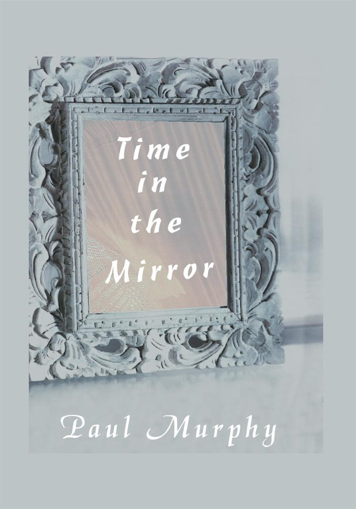 Time in the Mirror