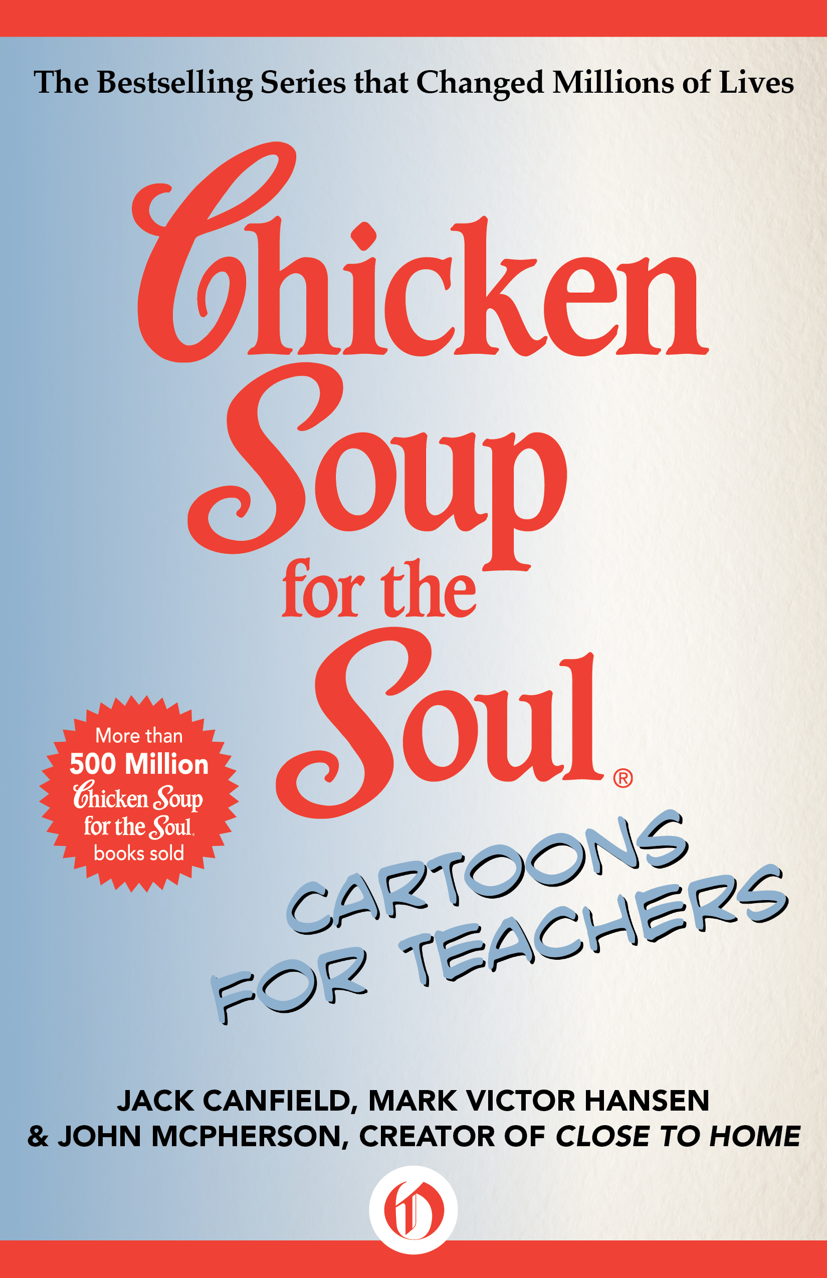 Chicken Soup for the Soul Cartoons for Teachers