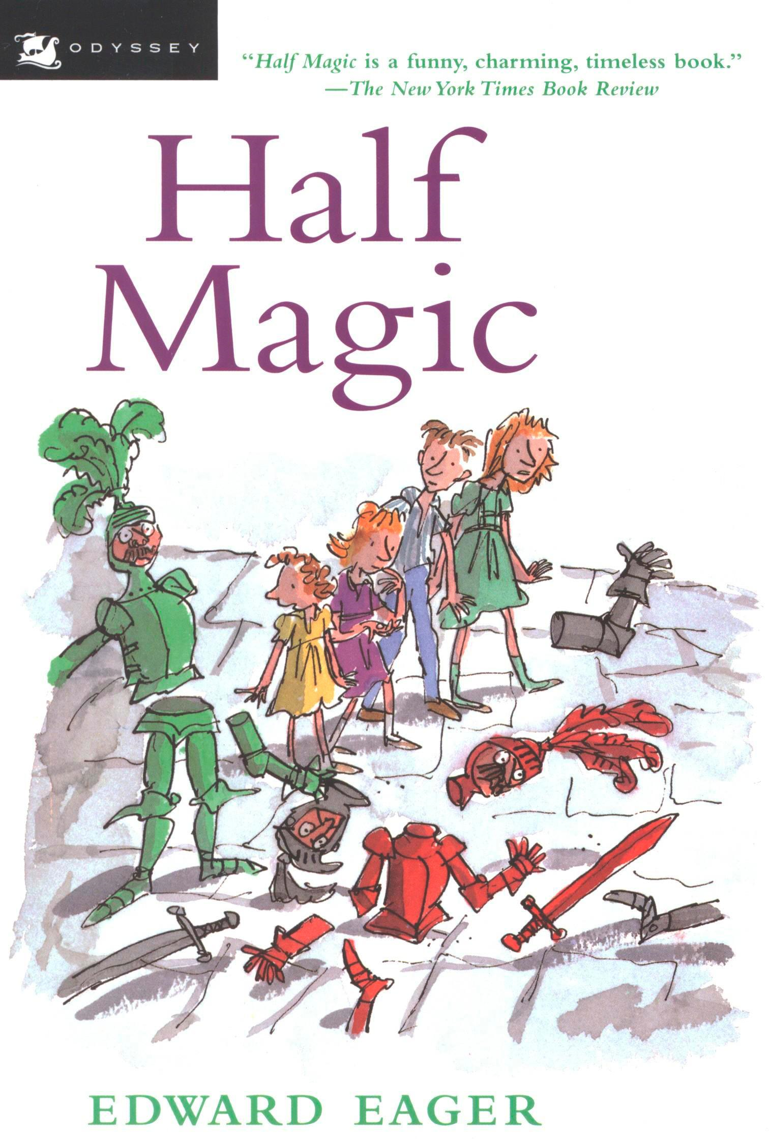 Half Magic By: Edward Eager,N. M. Bodecker