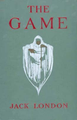 The Game By: Jack London