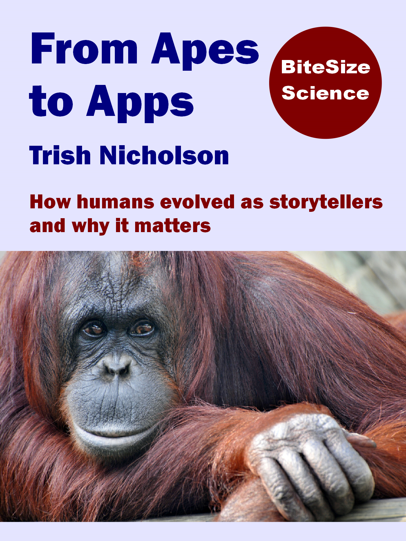 From Apes to Apps: How humans evolved as storytellers and why it matters