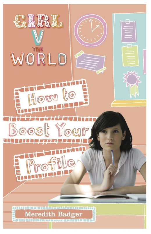 Girl v The World: How to Boost Your Profile