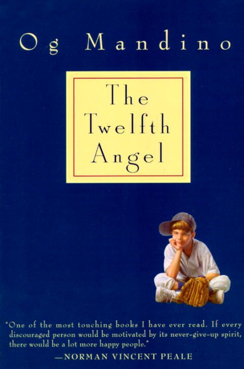 Twelfth Angel By: Og Mandino