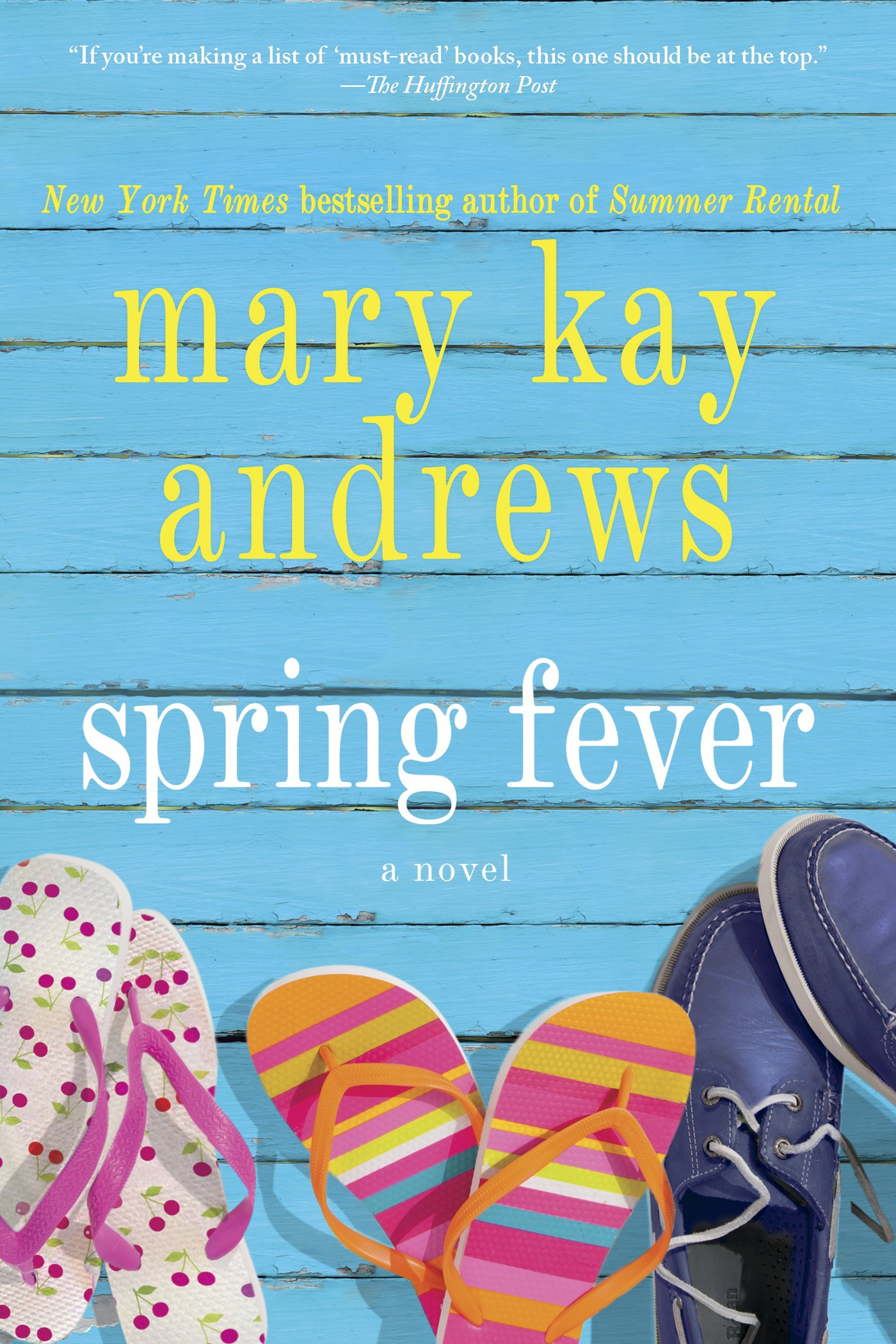 Spring Fever By: Mary Kay Andrews