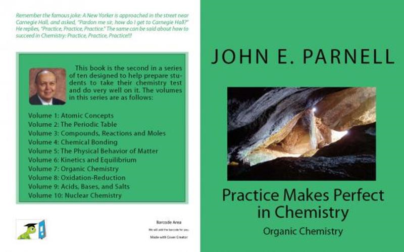 Practice Makes Perfect in Chemistry: Organic Chemistry