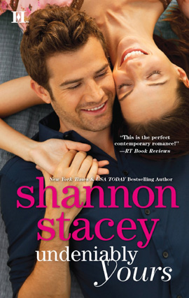 Undeniably Yours By: Shannon Stacey