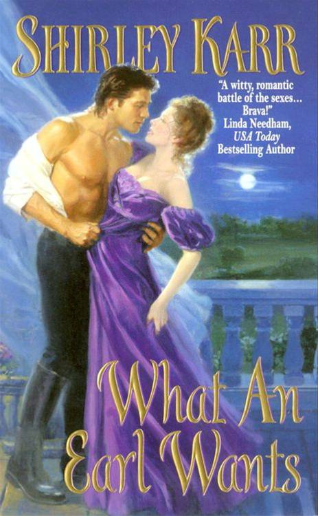 What an Earl Wants By: Shirley Karr