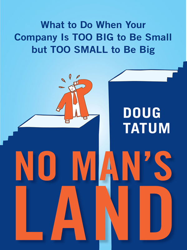 No Man's Land By: Doug Tatum
