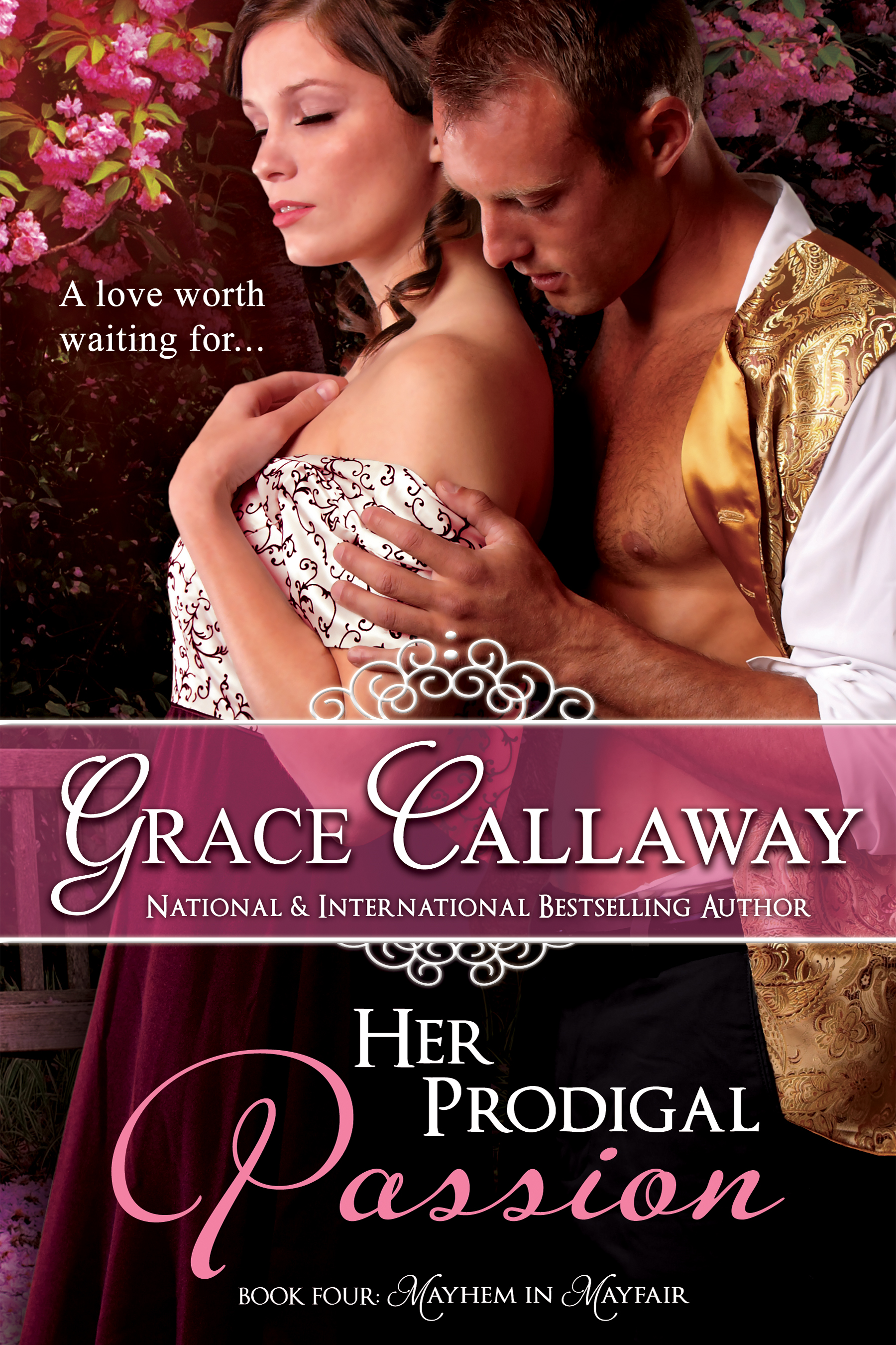Grace Callaway - Her Prodigal Passion (Mayhem in Mayfair #4)