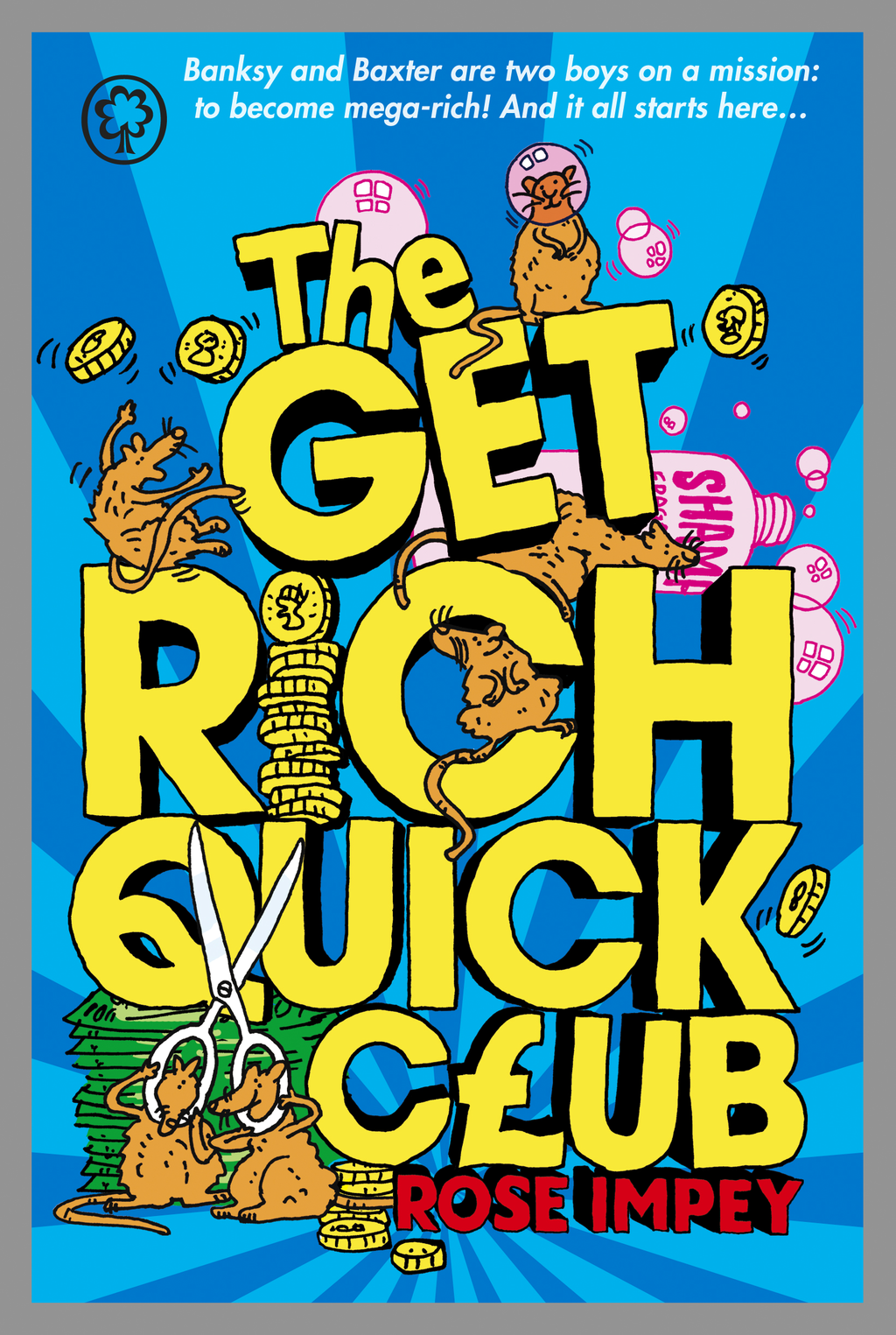 The Get Rich Quick Club 1: The Get Rich Quick Club