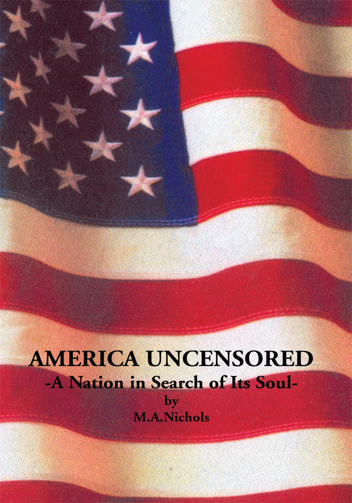 America Uncensored - A Nation in Search of Its Soul