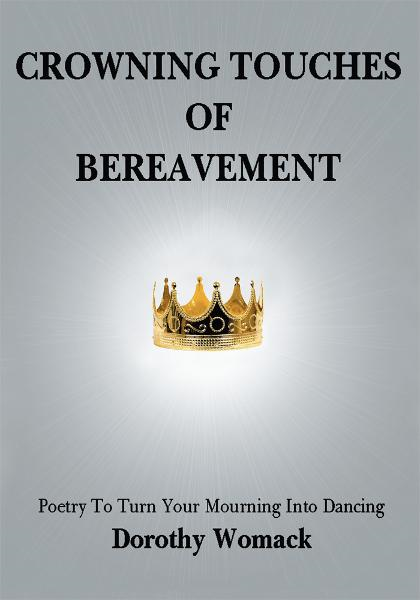 CROWNING TOUCHES OF BEREAVEMENT