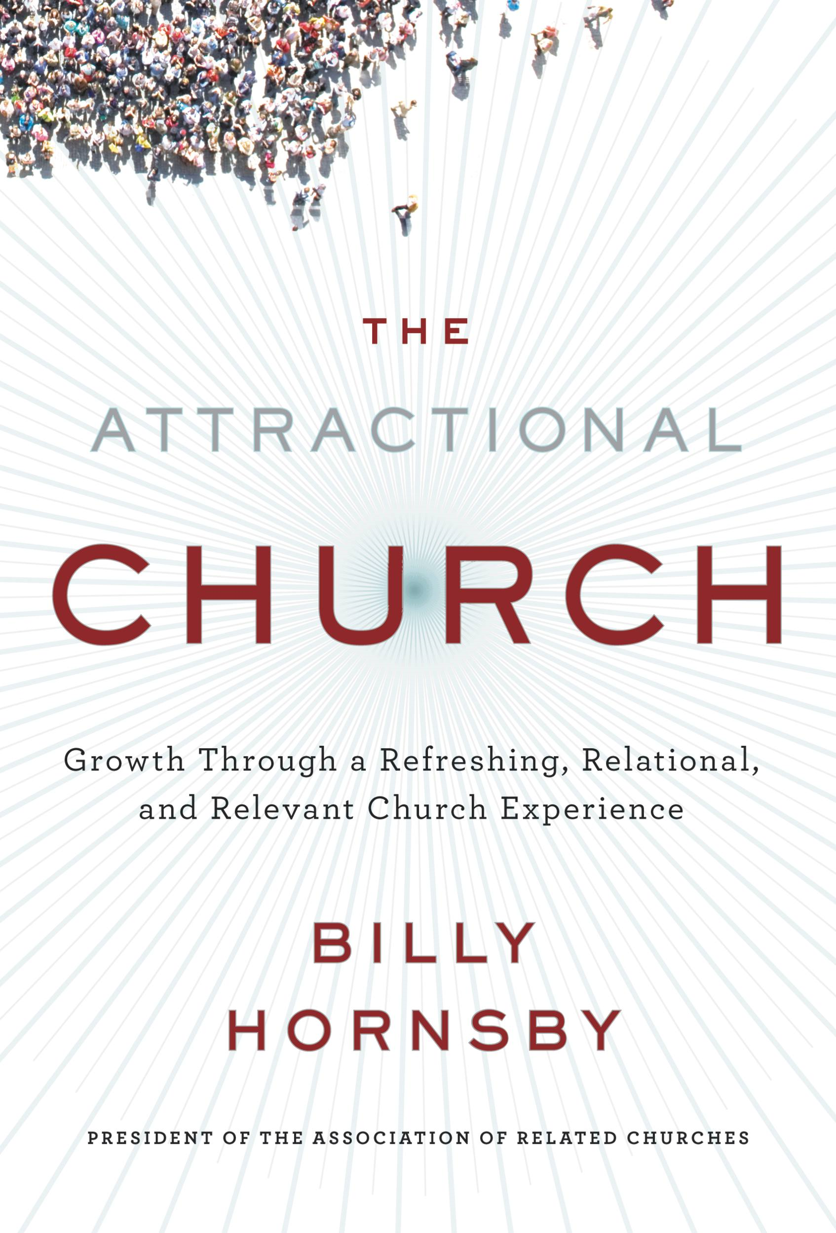 The Attractional Church By: Billy Hornsby