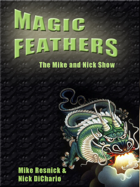 Magic Feathers: The Mike And Nick Show