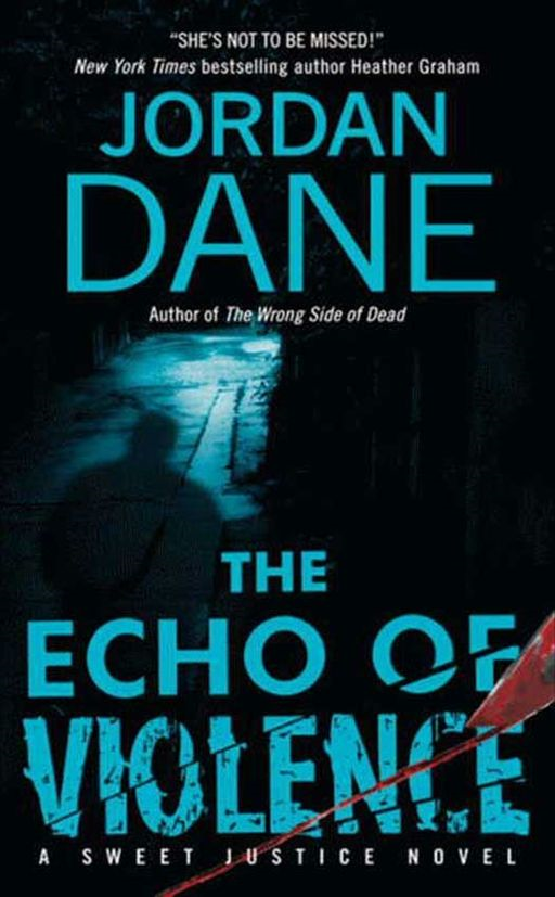 The Echo of Violence By: Jordan Dane