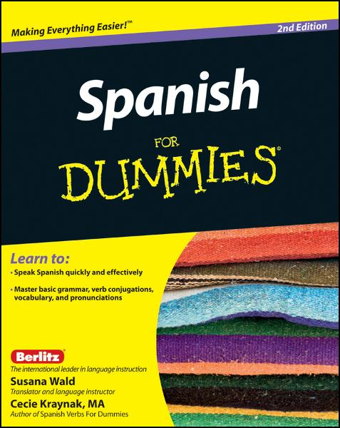 Spanish For Dummies By: Cecie Kraynak,Susana Wald