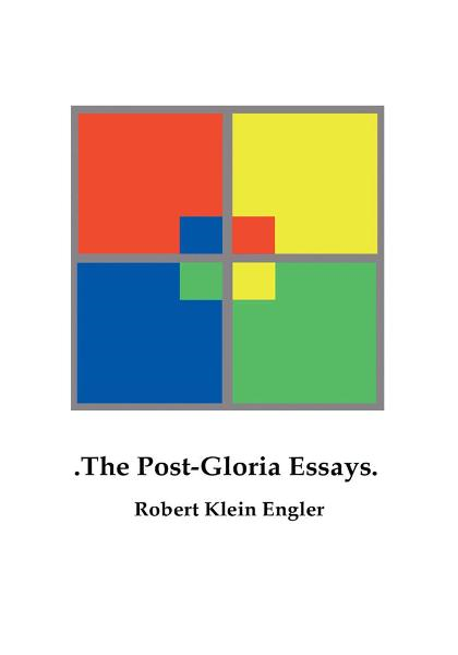 .The Post-Gloria Essays. By: Robert Engler