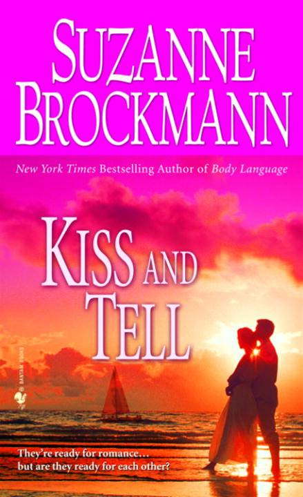 Kiss and Tell By: Suzanne Brockmann