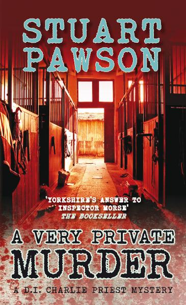 A Very Private Murder By: Stuart Pawson