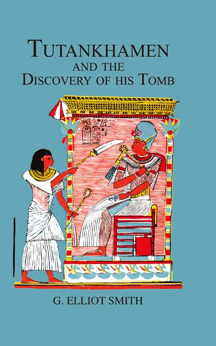 Tutankhamen & The Discovery of His Tomb