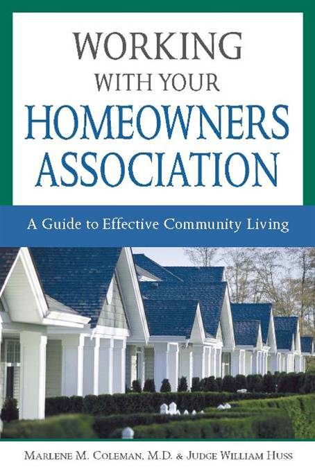 Working with Your Homeowners Association: A Guide to Effective Community Living