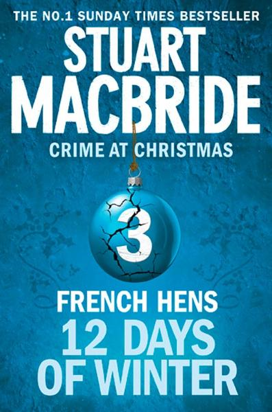 French Hens (short story) (Twelve Days of Winter: Crime at Christmas, Book 3)