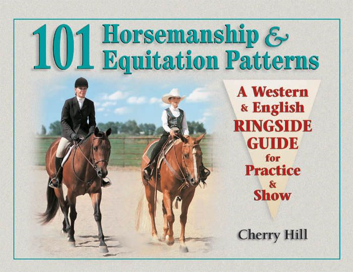 101 Horsemanship & Equitation Patterns