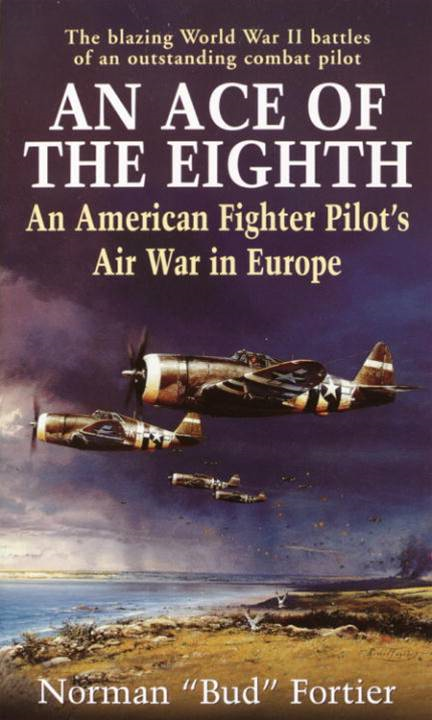 An Ace of the Eighth By: Norman J. Fortier