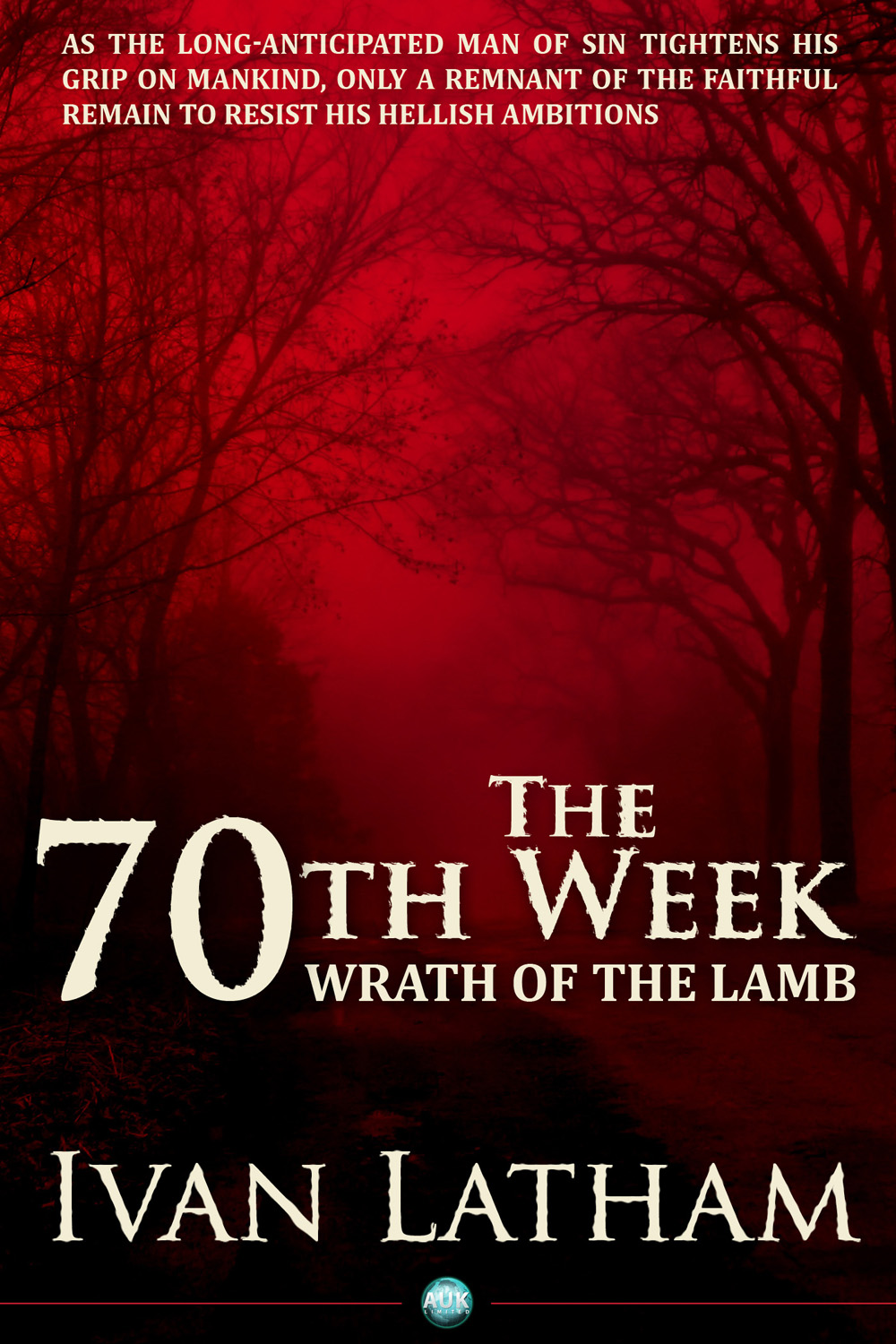 The 70th Week By: Ivan Latham