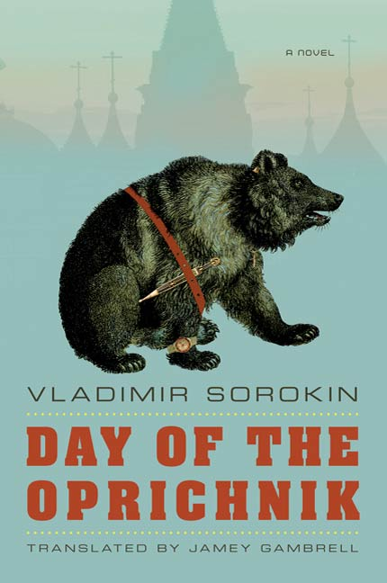 Day of the Oprichnik By: Vladimir Sorokin