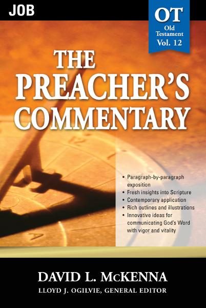 The Preacher's Commentary - Volume 12: Job