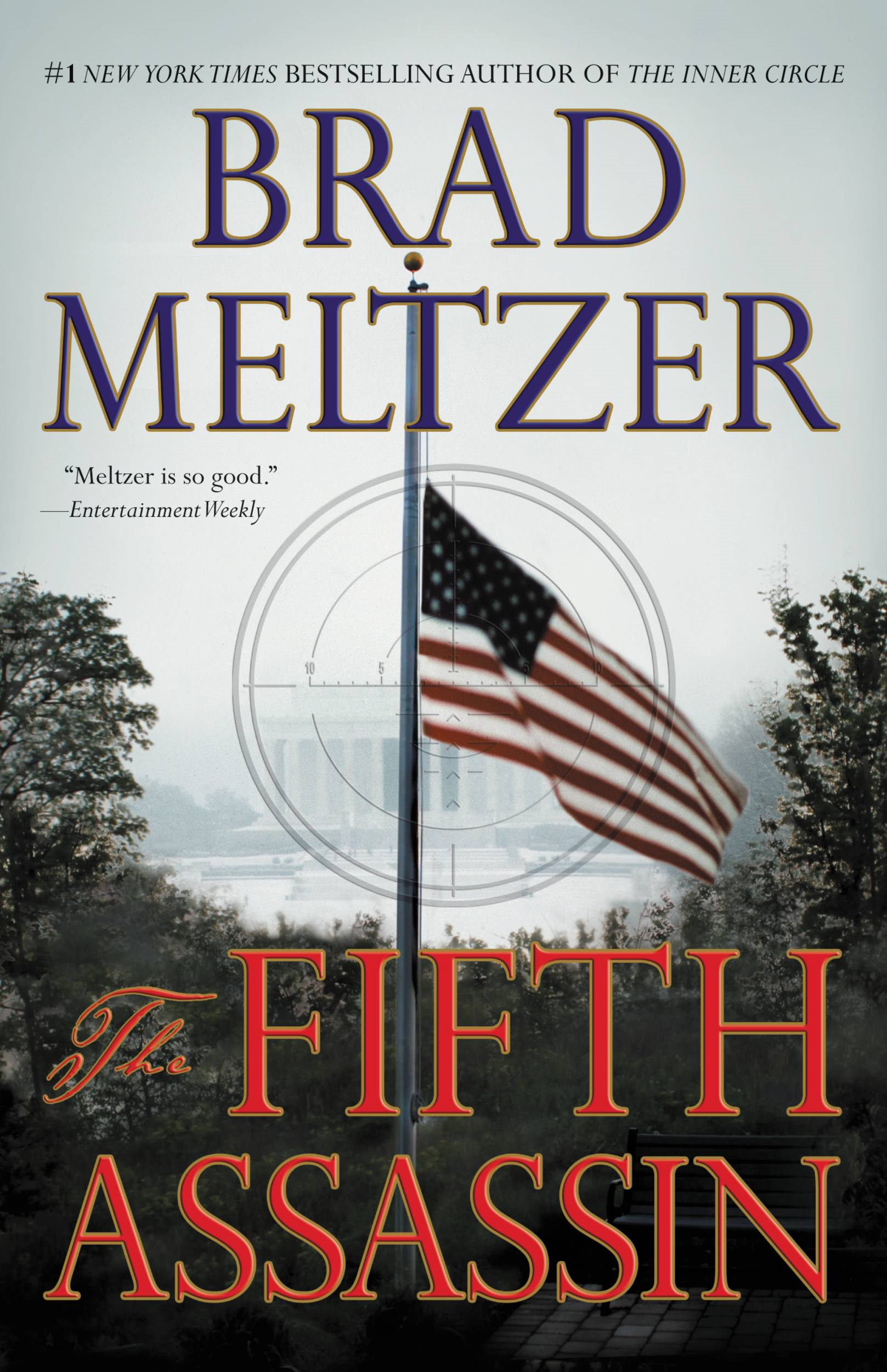 The Fifth Assassin By: Brad Meltzer