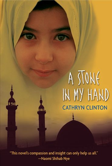 A Stone in My Hand By: Cathryn Clinton