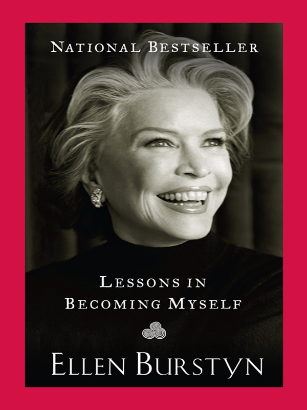 Lessons in Becoming Myself By: Ellen Burstyn