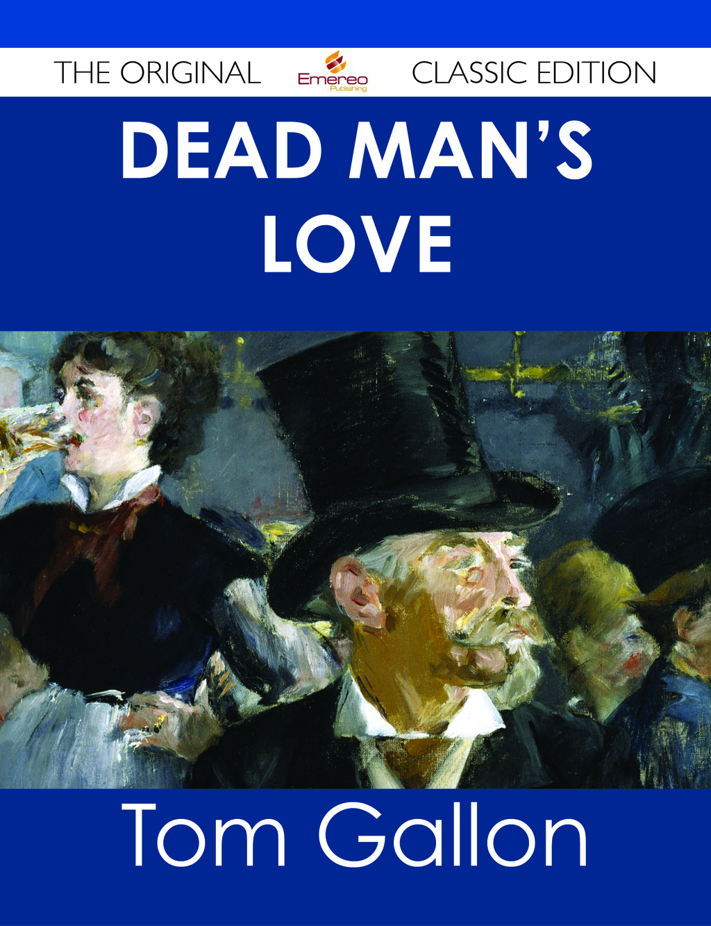 Dead Man's Love - The Original Classic Edition