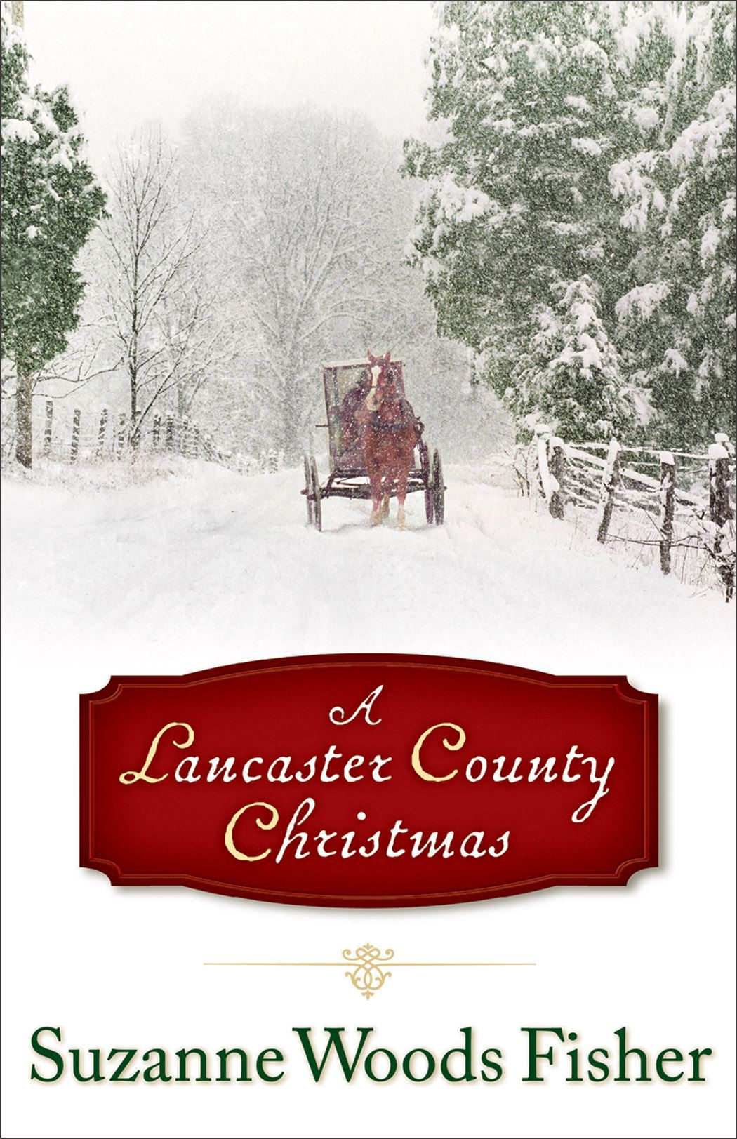 Lancaster County Christmas, A By: Suzanne Woods Fisher