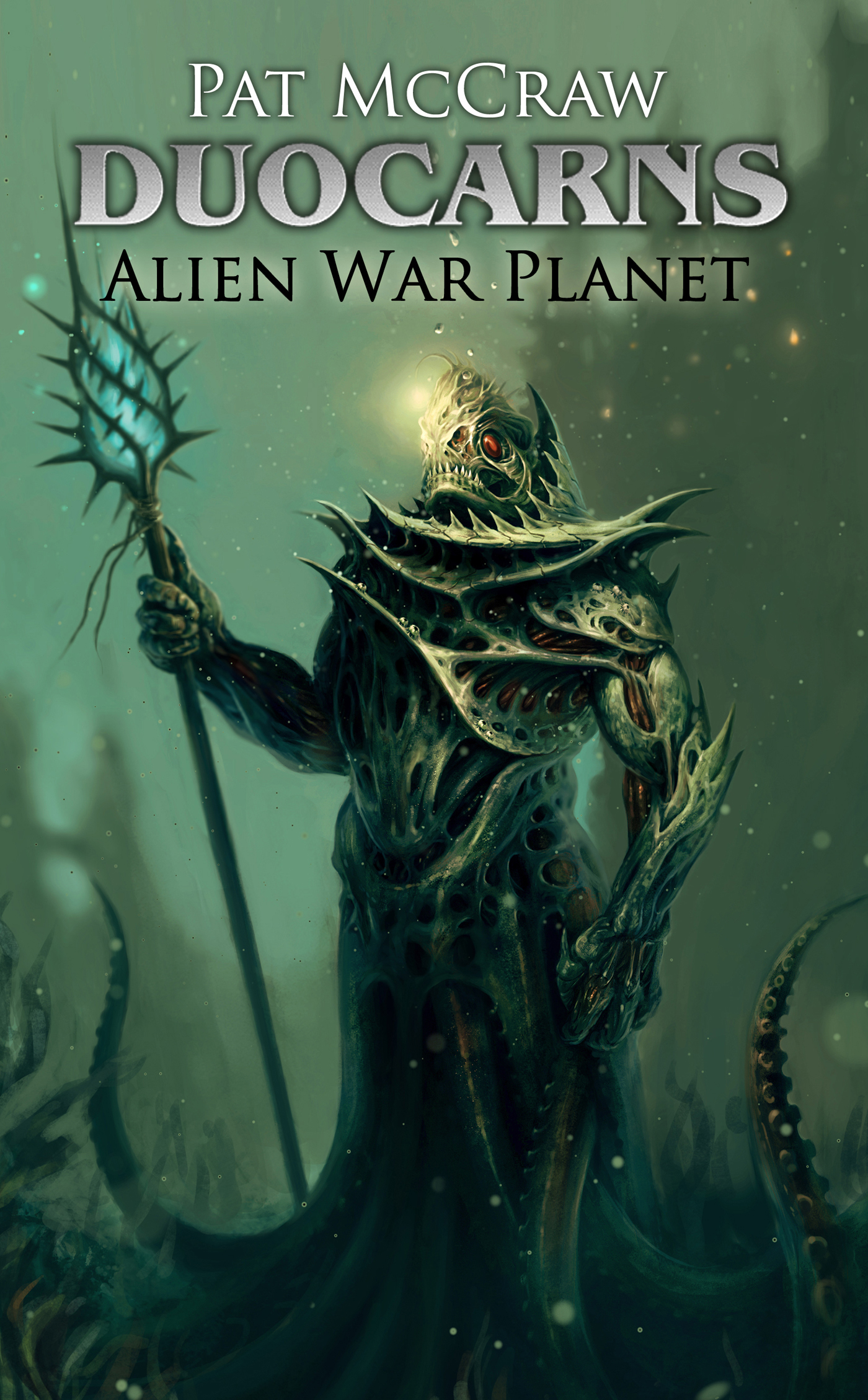 Duocarns - Alien War Planet By: Pat McCraw