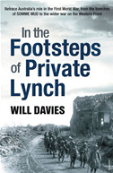 In The Footsteps Of Private Lynch: